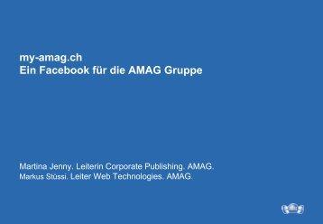 my-amag.ch Ein Facebook für die AMAG Gruppe - Namics