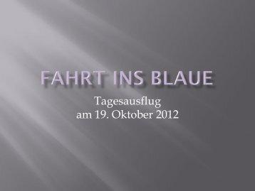 Tagesausflug am 19. Oktober 2012