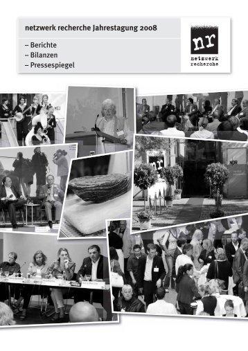 Berichte, Bilanzen, Pressespiegel zum Jahrestreffen 2008