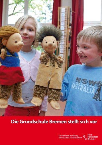 Die Grundschule Bremen stellt sich vor - Die Senatorin für Bildung ...
