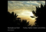 Nomade auf Zeit Türkei, Naher Osten und Afrika - Roberto Schraner