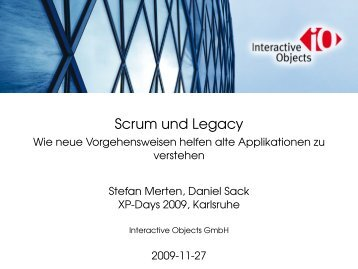 Scrum und Legacy - XP Days Germany 2013