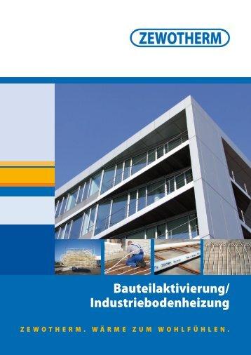 Bauteilaktivierung/ Industriebodenheizung - Zewotherm