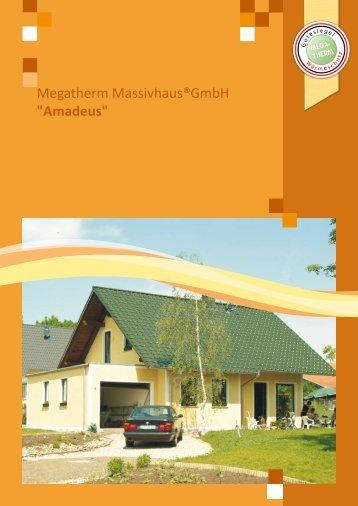 "Megatherm Massivhaus®GmbH ""Amadeus"""