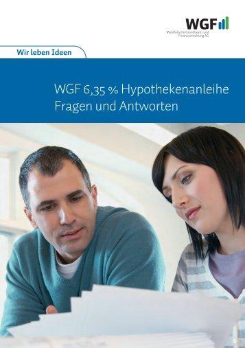 WGF 6,35 % Hypothekenanleihe Fragen und Antworten