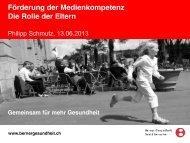 Berner Gesundheit: Vortrag Neue Medien