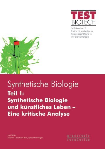 Synthetische Biologie Teil 1_7.Juni 2010.pdf (1.28 - Testbiotech