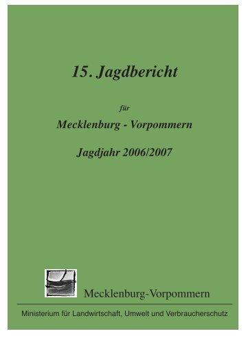 Vorpommern Jagdjahr 2006/2007 - Projekt Waschbär