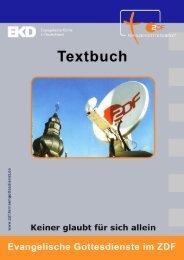 Textbuch - ZDF Fernsehgottesdienst