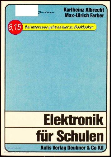 Karl-Heinz Albrecht / Max-Ulrich Farber Elektronik für Schulen