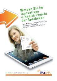 Werben Sie im innovativen e-Health Projekt der ... - IFAK DATA AG
