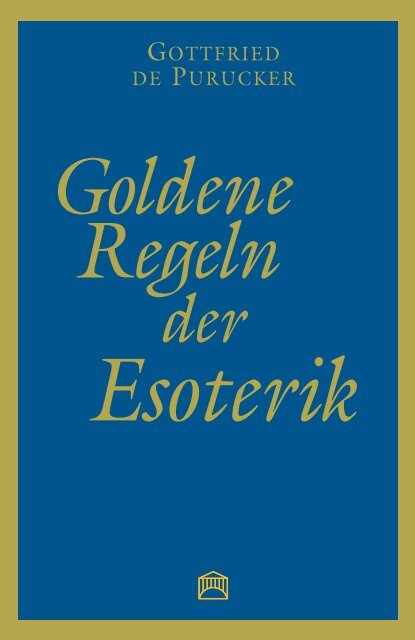 Goldene Regeln der Esoterik