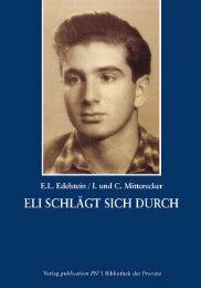 Eli schlägt sich durch. Eine Jugend in der Nazizeit - Ingrid und ...
