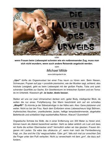 zum download als pdf—> Die laute Lust des Urweibs
