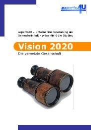 Vision 2020 - experts4U - Die studentische Unternehmensberatung