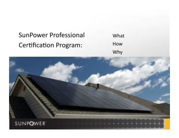 SunPower Professional Cer0fica0on Program: