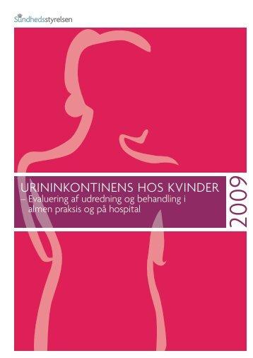 Evaluering af urininkontinens hos kvinder - Sundhedsstyrelsen