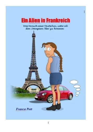 Ein Alien in Frankreich - Provence Editions