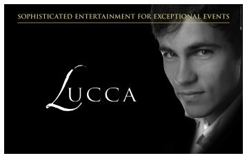 sophisticated entertainment for exceptional events - Lucca