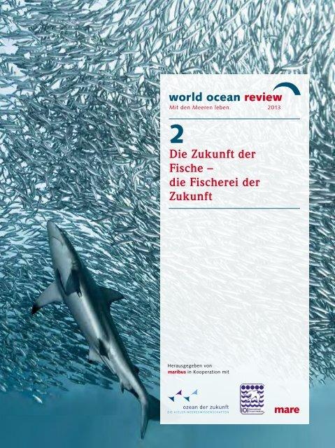 Die Zukunft der Fische – die Fischerei der Zukunft - World Ocean ...