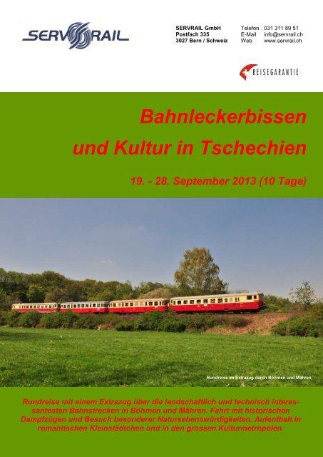 Bahnleckerbissen und Kultur in Tschechien 19. - 28 ... - SERVRail