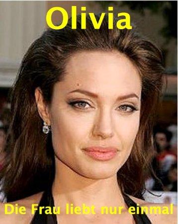 Olivia Die Frau liebt nur einmal