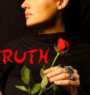 Ruth – Lebensszenen, Mutige Wege einer selbstbewussten Frau