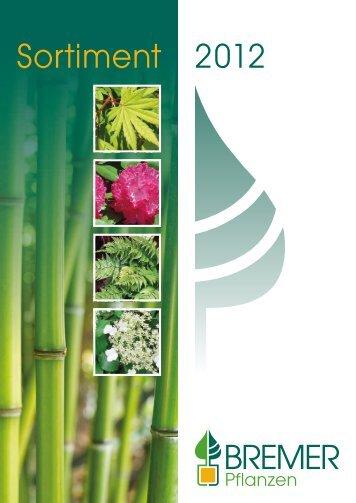 Sortiments-Katalog Herbst 2012 als PDF - Bremer Pflanzen GbR
