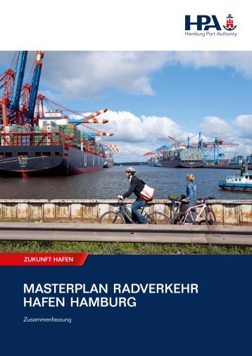 masterplan radverkehr hafen hamburg - Hamburg Port Authority