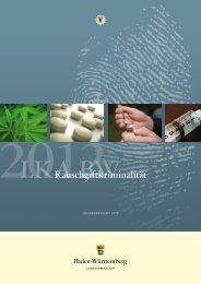 Rauschgiftkriminalität 2012 - Landeskriminalamt Baden-Württemberg