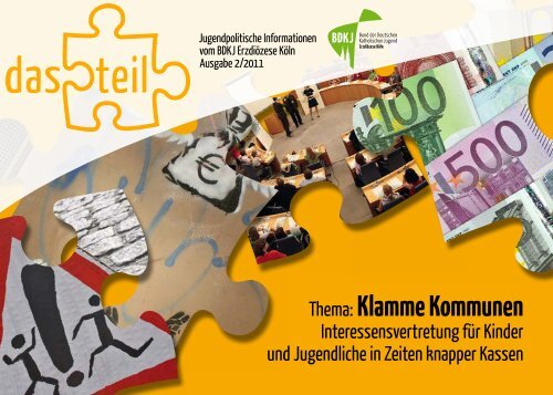 das teil 2/2011 (pdf) - BDKJ im Erzbistum Köln