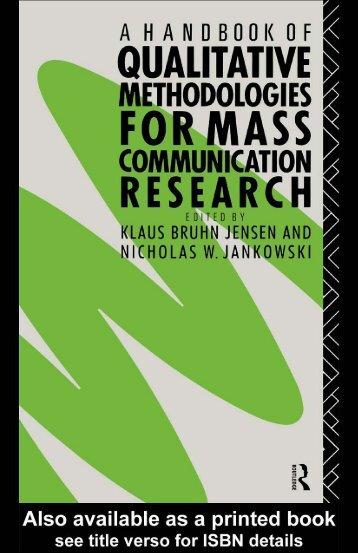 A Handbook of Qualitative Methodologies for Mass Communication ...