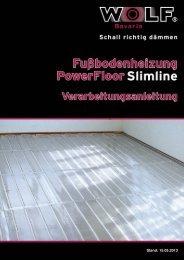 2.2 - Verarbeitungsanleitung - PowerFloor Slimline ... - Wolf Bavaria