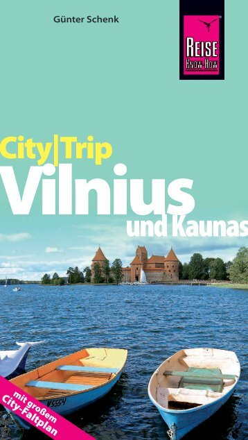 City-Trip Vilnius, Kaunas - Die Onleihe