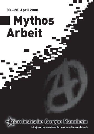 """Reader """"Mythos Arbeit"""" als PDF - Anarchistische Gruppe Mannheim"""