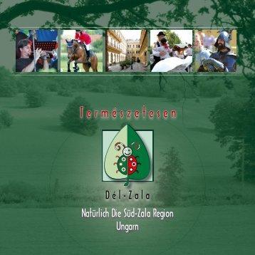 Természetesen Dél-Zala kiadványunk Magyar-Német nyelvezettel