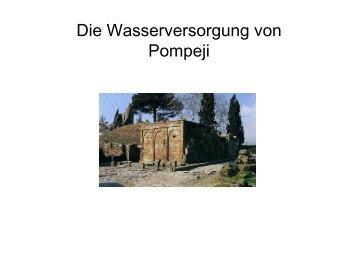Die Wasserversorgung von Pompeji