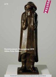 Mitgliedermagazin 2-11 - Freunde des Kunstmuseums Basel und ...