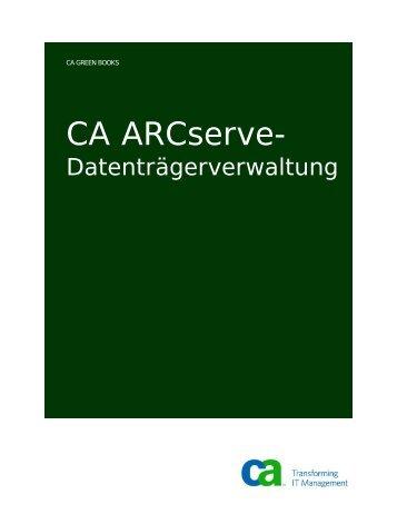 CA ARCserve-Datenträgerverwaltung