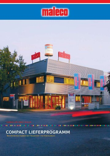 COMPACT LIEFERPROGRAMM - Maleco Farbwerk GmbH