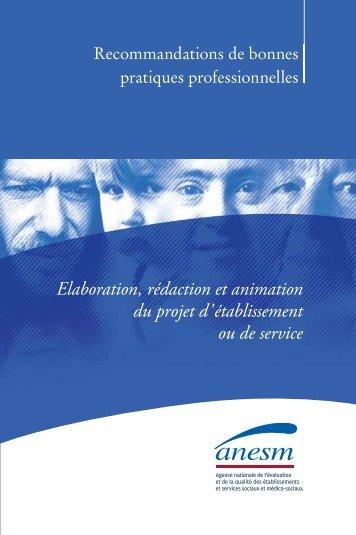 Elaboration, rédaction et animation du projet d'établissement - Anesm