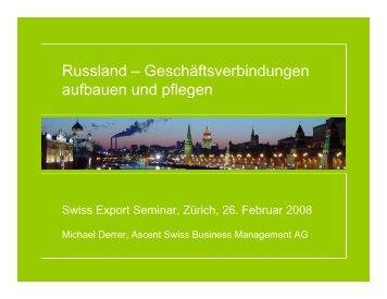 Russland – Geschäftsverbindungen aufbauen und ... - Ascent AG