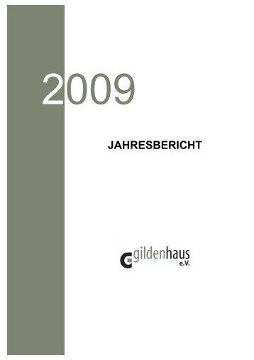 Jahresbericht 2009 - Gildenhaus e.V.