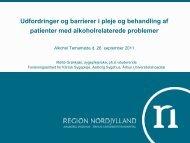 Muligheder for pleje og behandling - Aalborg Universitetshospital