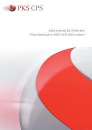 Jahresbericht PKS CPS 2008 - Pensionskasse SRG SSR