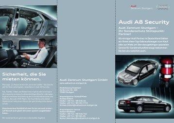 Im Audi A8 Security befinden Sie sich an einem besonders sicheren ...