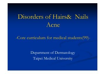 Disorders of Hairs& Nails Acne