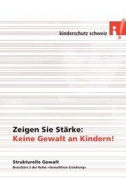 Strukturelle Gewalt - Stiftung Kinderschutz Schweiz