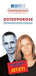 OSTEOPOROSE Patienteninformation - Aktion gesunde Knochen