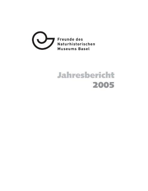 Jahresbericht 2005 - Naturhistorisches Museum